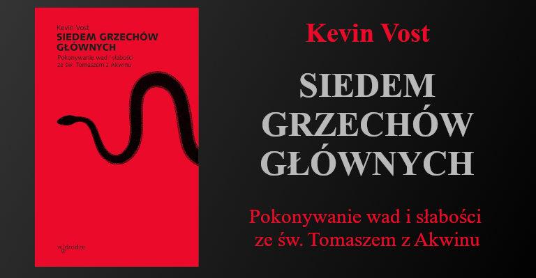 Siedem Grzechów Głównych - Kevin Vost
