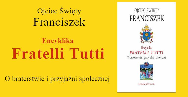Baner Encykliki Fratelli Tutti Ojca Świętego Franciszka